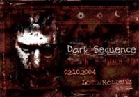 Dark Sequence Part I